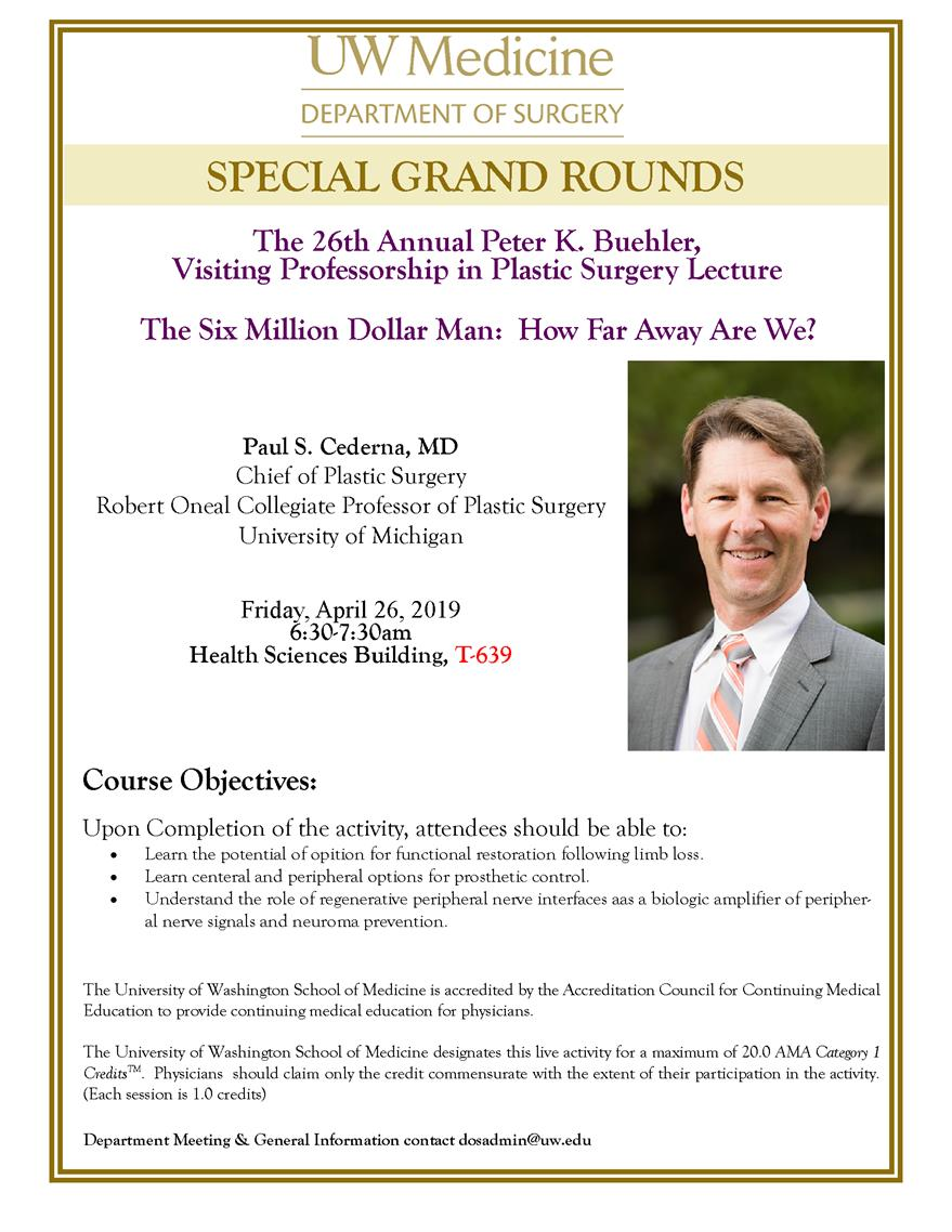 The 26th Annual Peter K. Buehler, Visiting Professorship in Plastic Surgery