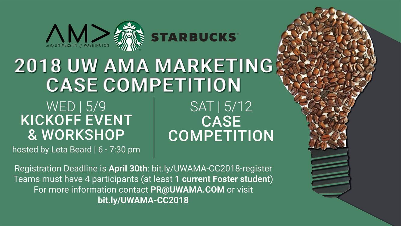 UW AMA + Starbucks Marketing Case Competition