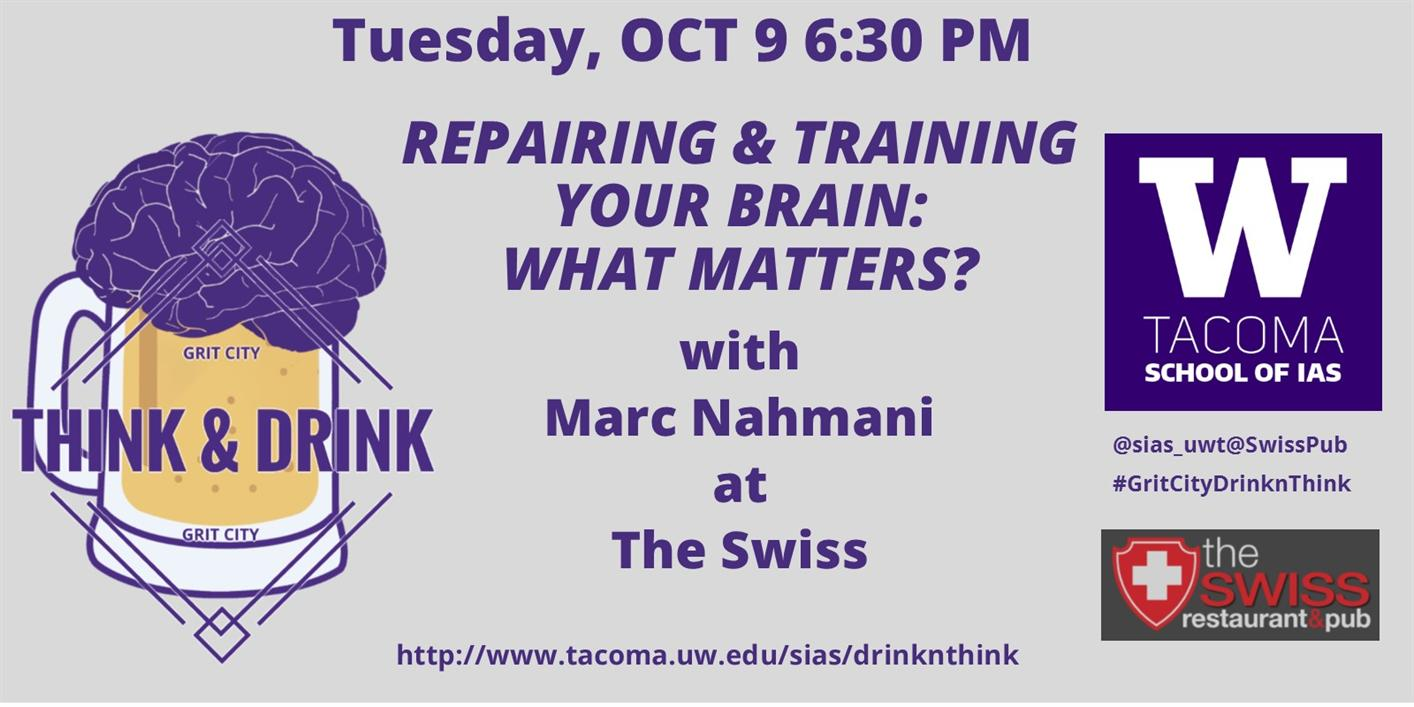 Repairing and Training Your Brain: What Matters?--Grit City Think&Drink