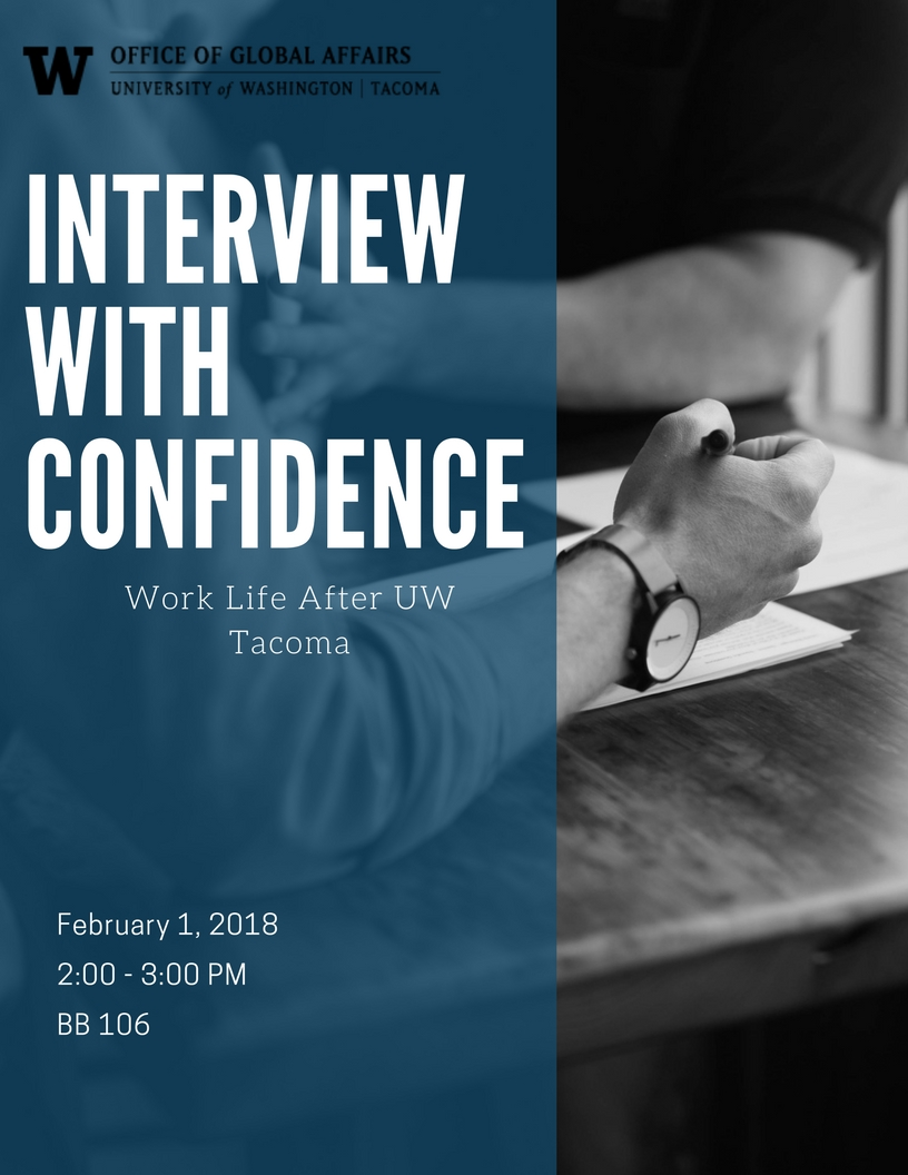 UWT ISSS Career Series: Interviewing with Confidence