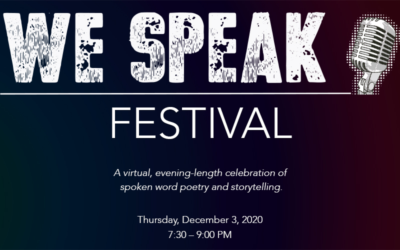 WE SPEAK - Youth Poetry Slam Competition (ages 13-21)