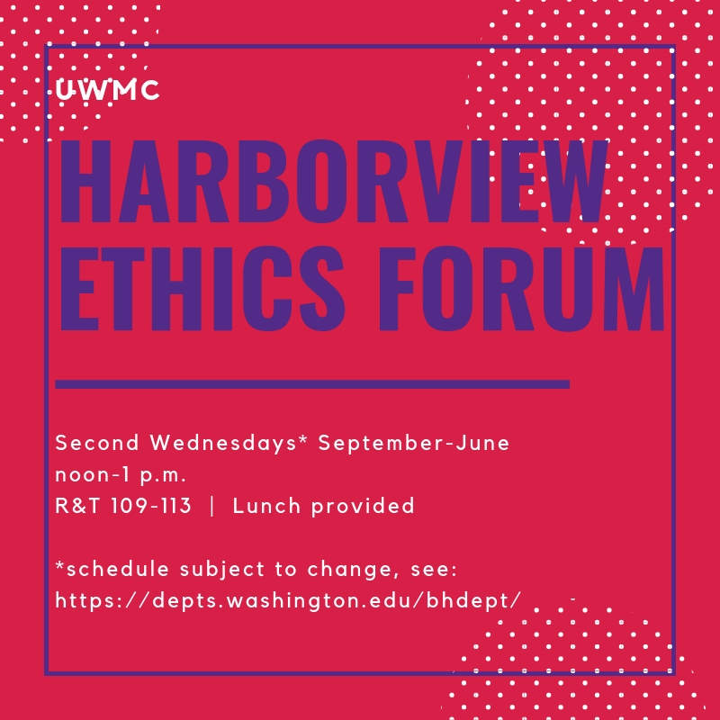 Harborview Ethics Forum