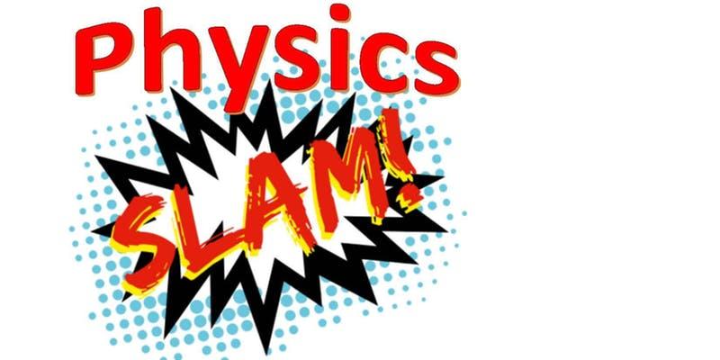 Physics Slam