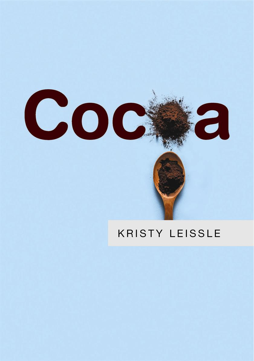 Kristy Leissle - Cocoa - Discussion and Book Signing