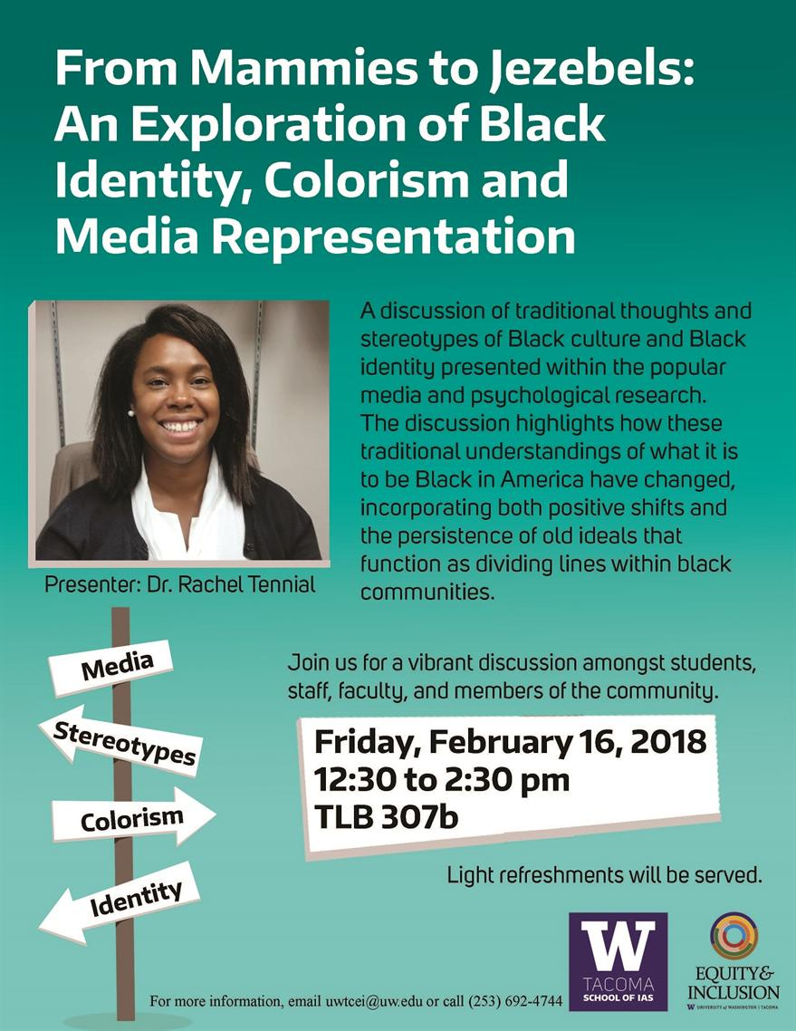 From Mammies to Jezebels:  An Exploration of Black Identity, Colorism and Media Representation with Dr. Rachel Tennial