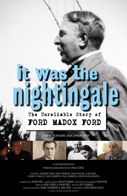 "Film Screening of ""It Was the Nightingale: The Unreliable Story of Ford Maddox Ford"""