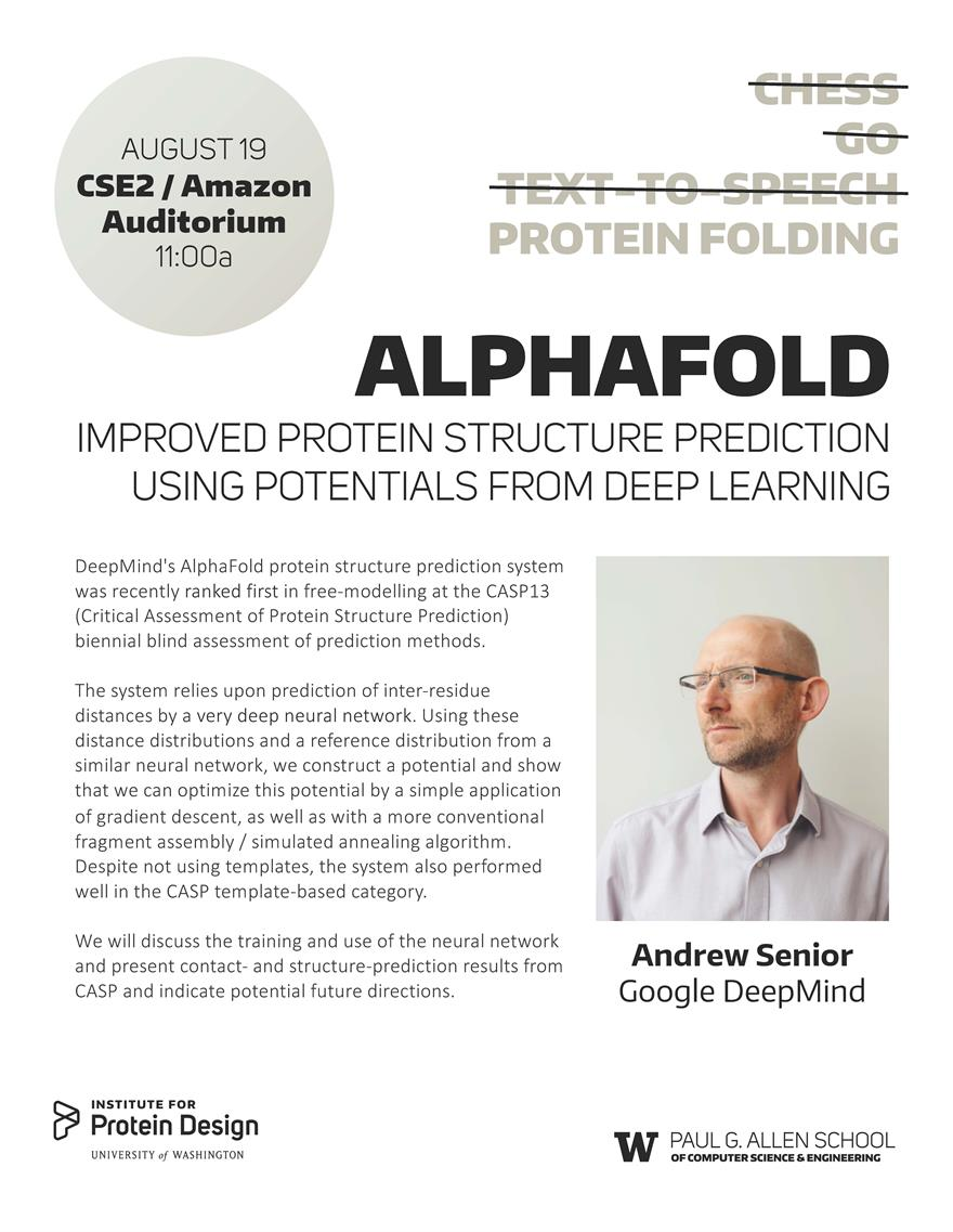 "Seminar by Andrew Senior, Google DeepMind, ""Alphafold:  Improved Protein Sturcture Prediction Using Potentials from Deep Learning"""