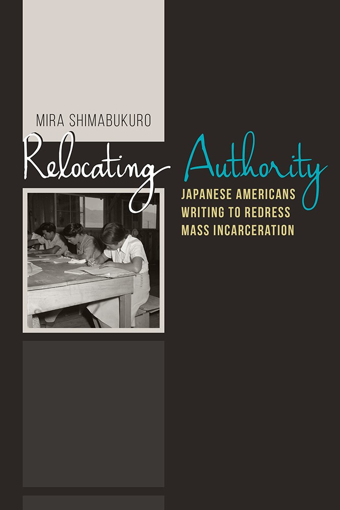 IAS Scholars in Context, Mira Shimabukuro -Relocating Authority: Japanese Americans Writing to Redress Mass Incarceration
