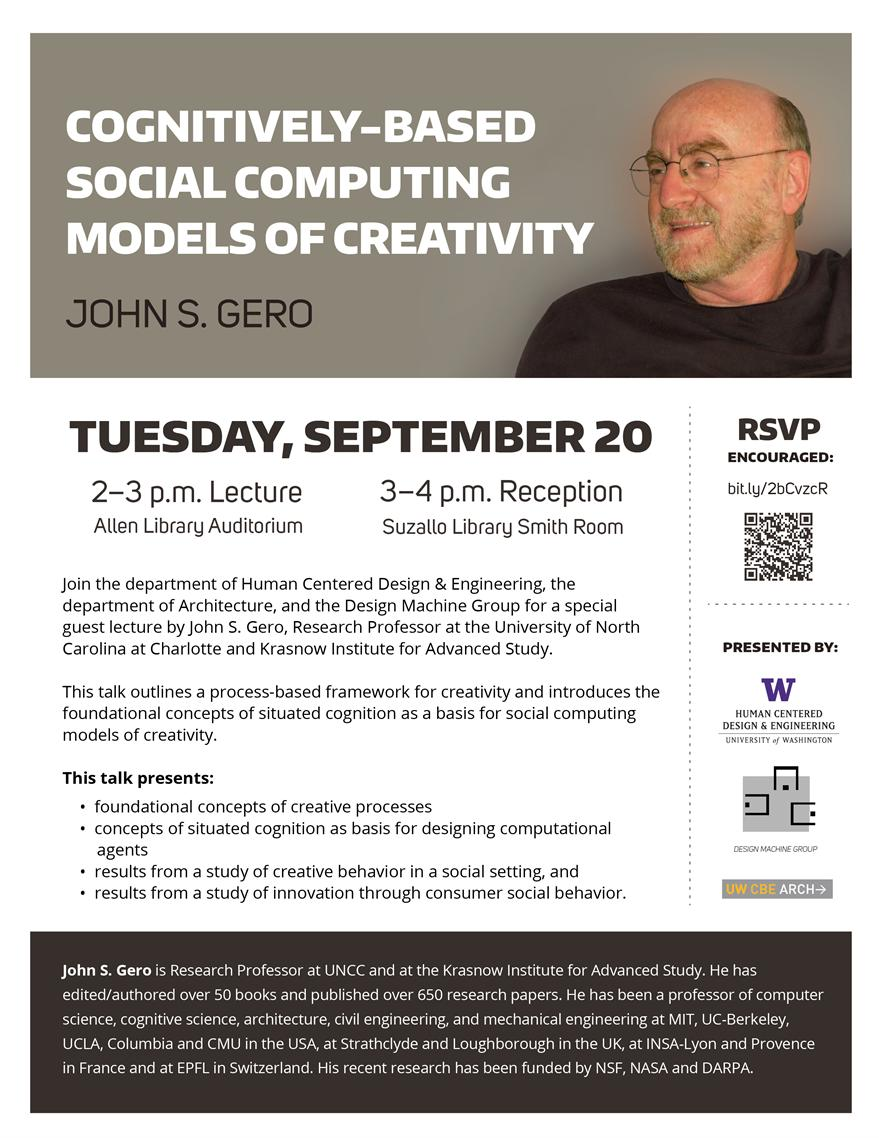 Guest Lecture: Cognitively-Based Social Computing Models of Creativity, by John Gero