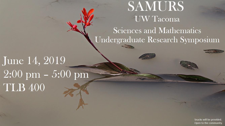 SAMURS: Sciences & Math Undergraduate Research Symposium