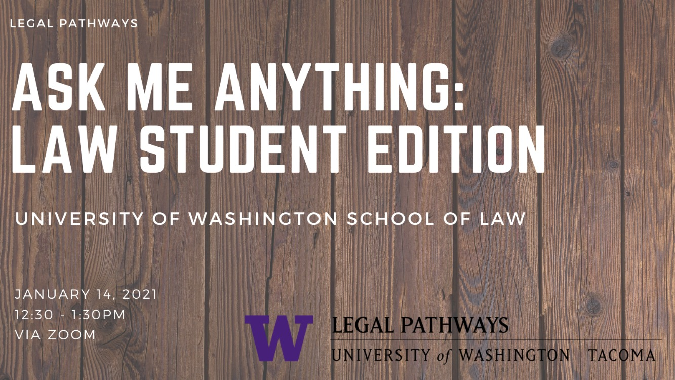 Ask Me Anything: UW Law Students