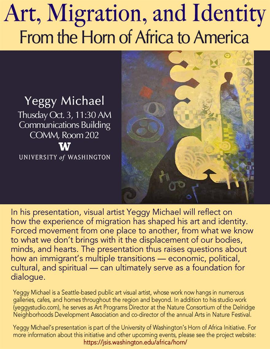 "Horn of Africa Initiative: Yeggy Michael, ""Art, Migration, and Identity: From the Horn of Africa to America"""