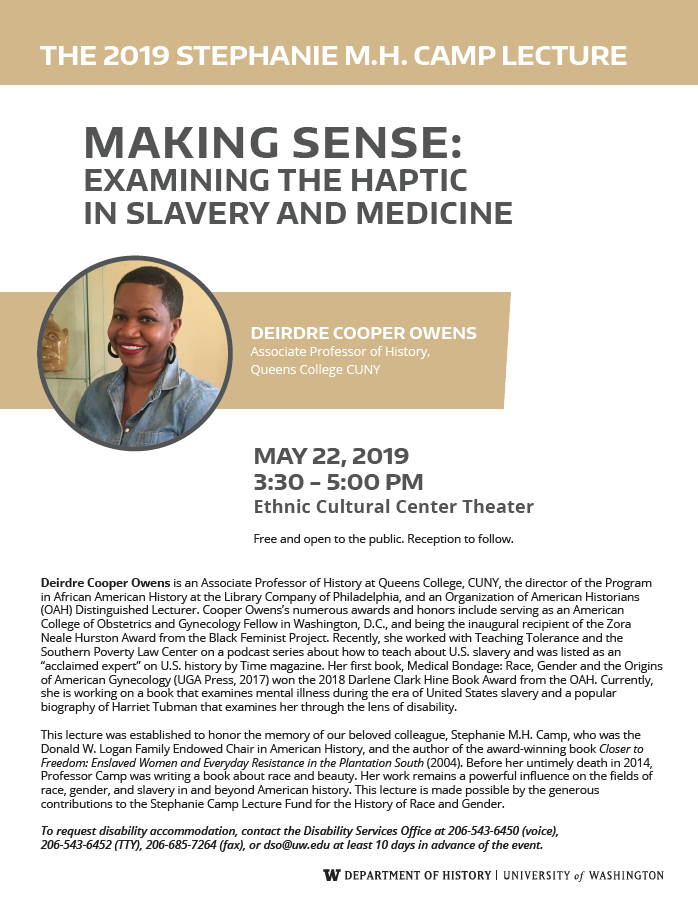 Stephanie M.H. Camp Lecture: Deirdre Cooper Owens