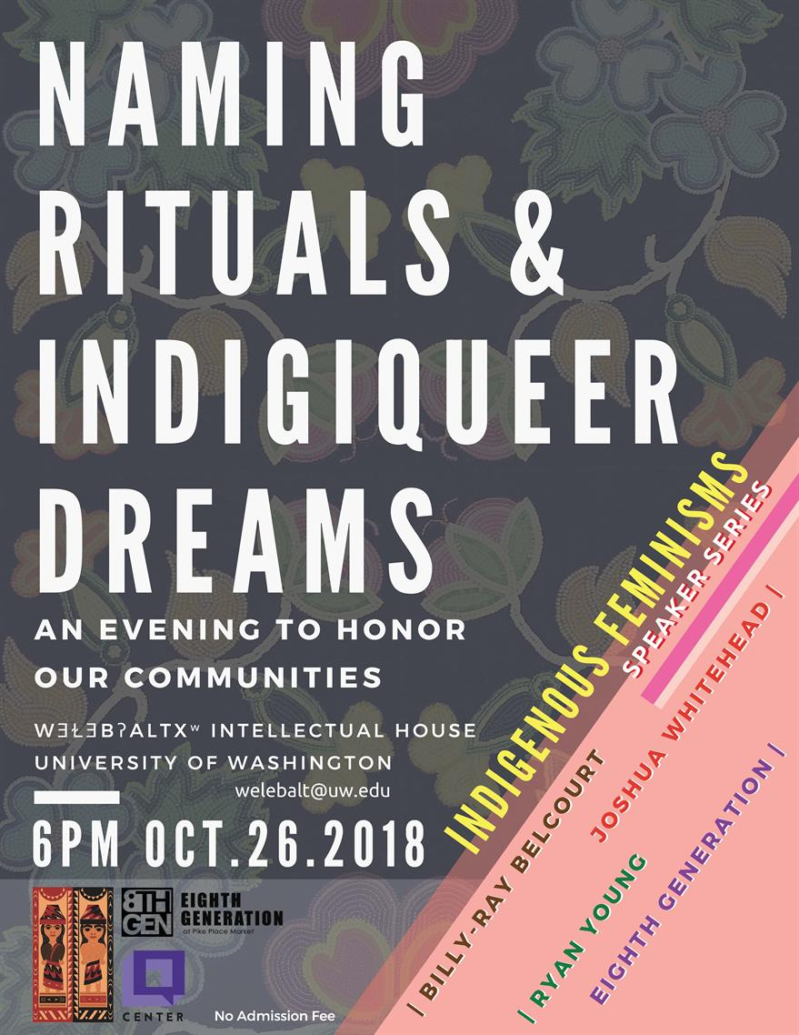Naming Rituals and Indigiqueer Dreams: An Evening to Honor Our Communities.
