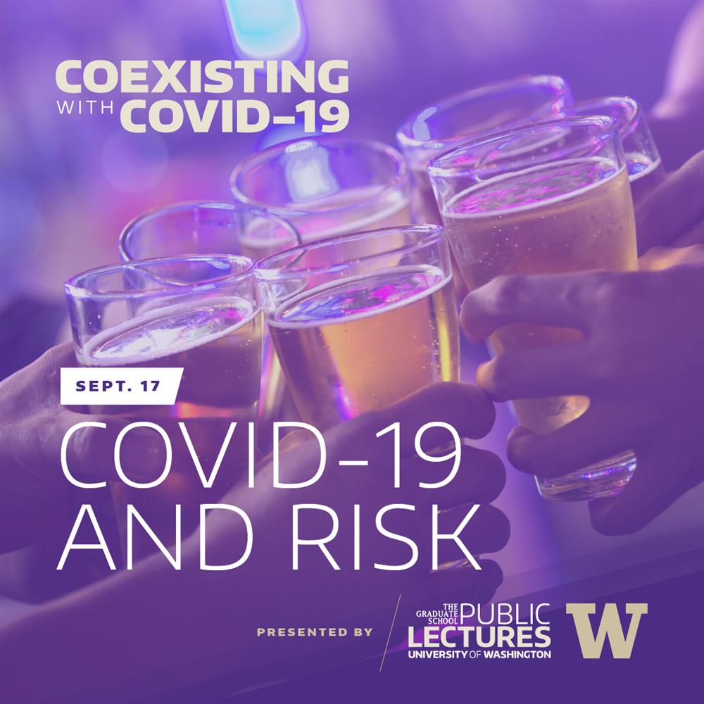 Coexisting with COVID-19: COVID-19 and Risk