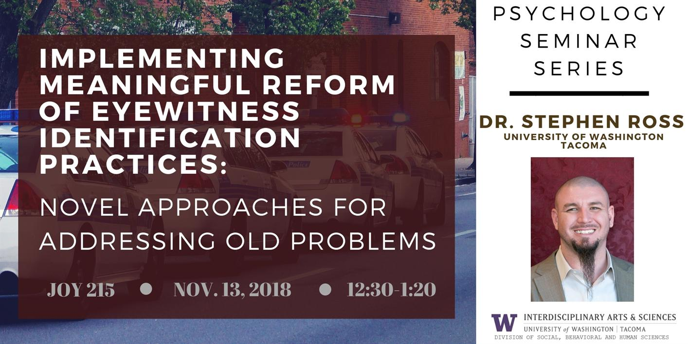 Implementing Meaningful Reform of Eyewitness Identification Procedures