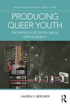 IAS Scholars in Context, Lauren Berliner - Producing Queer Youth: The Paradox of Digital Media Empowerment