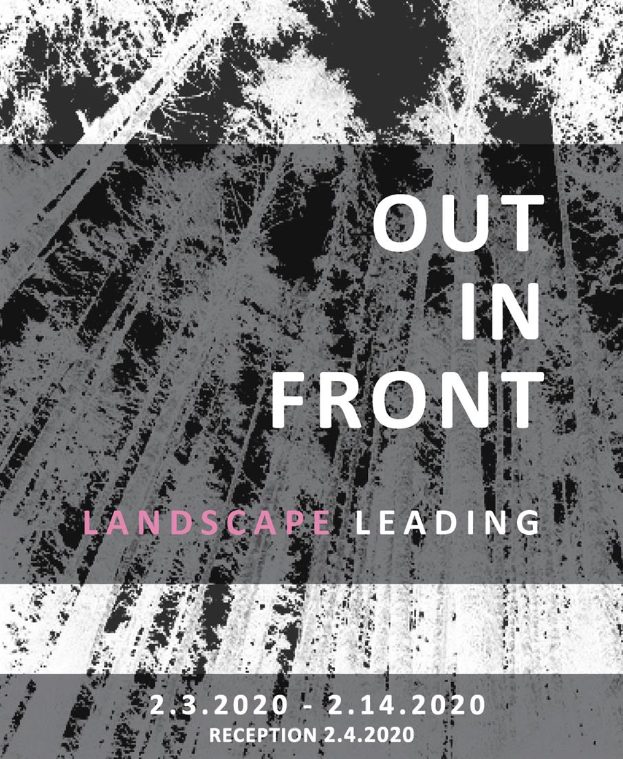 EXHIBITION:  Out in Front: Landscape Leading