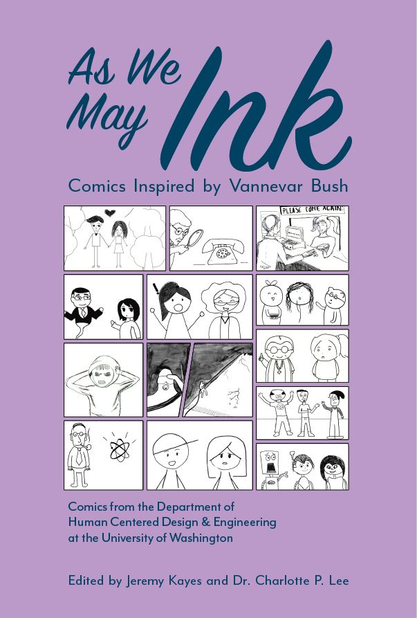 HCDE Comics Book Release Party: As We May Ink