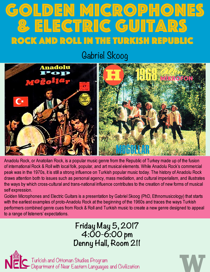 Golden Microphones & Electric Guitars: Rock and Roll in the Turkish Republic - Gabriel Skoog