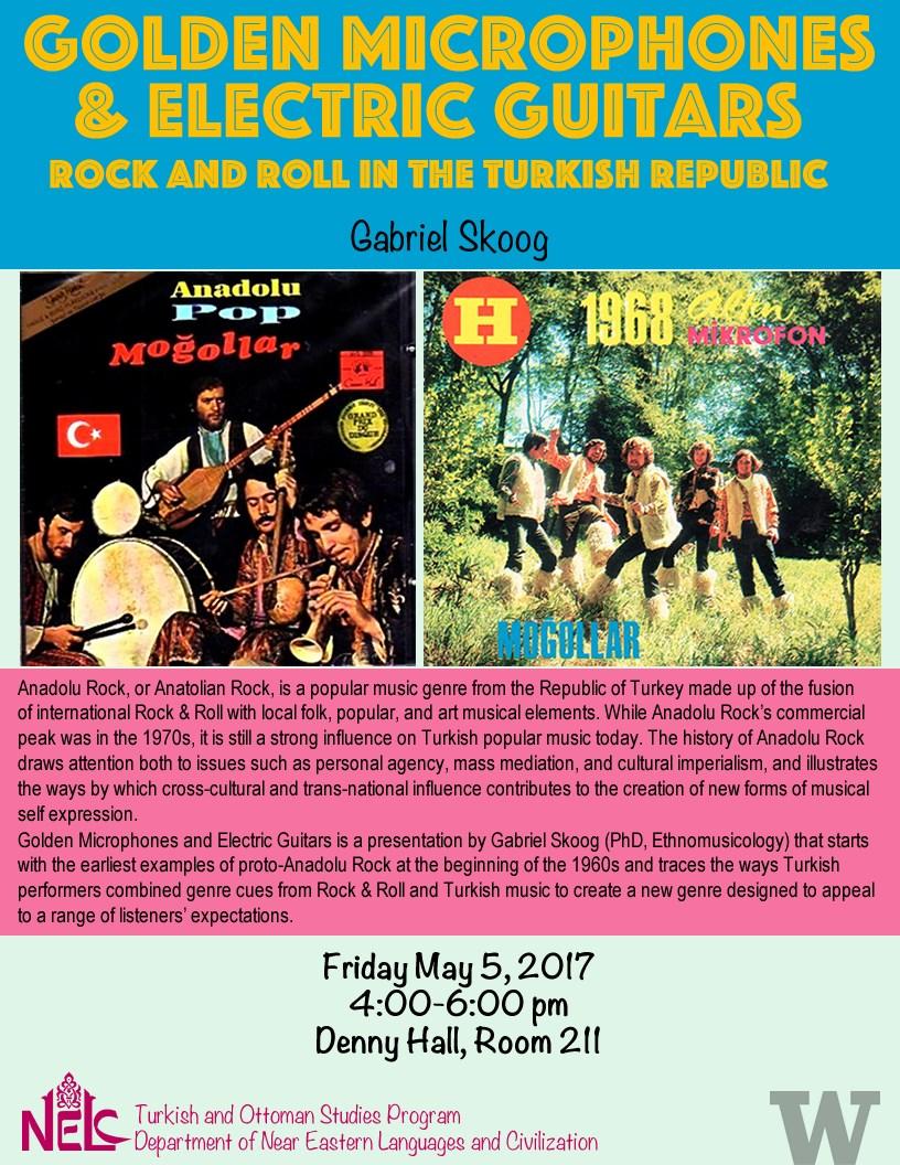 Golden Microphones & Electric Guitars: Rock and Roll in the Turkish Republic - Gabriel Skoog