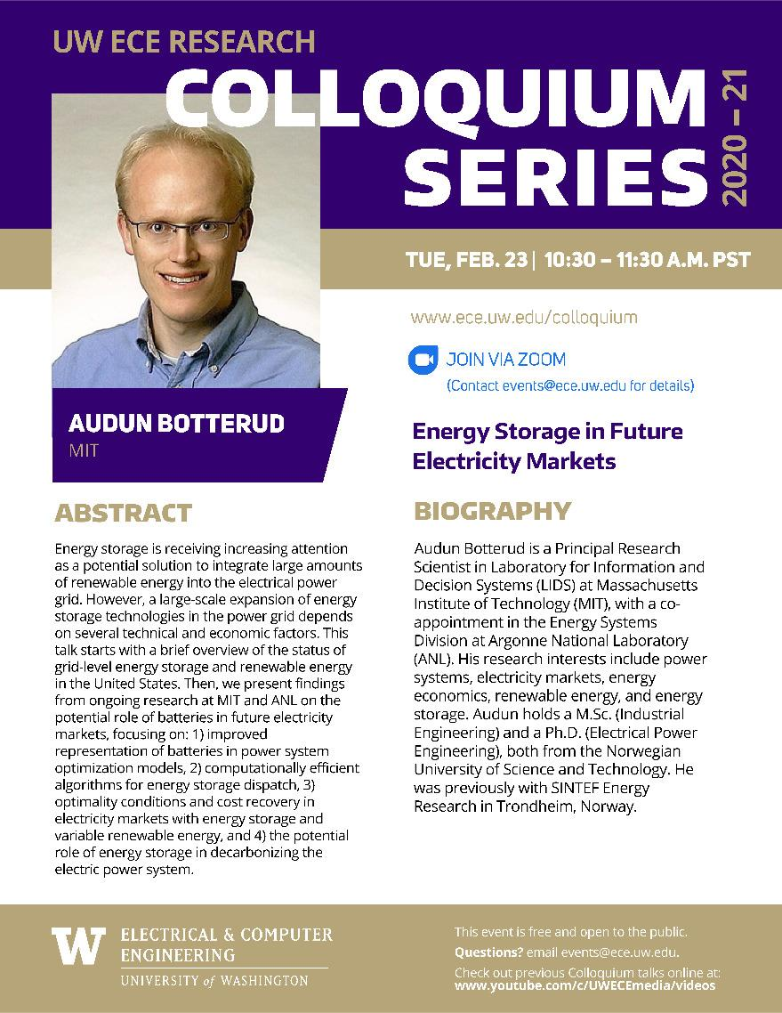 UW ECE Research Colloquium Lecture Series | Energy Storage in Future Electricity Markets -  Audun Botterud, Massachusetts Institute of Technology