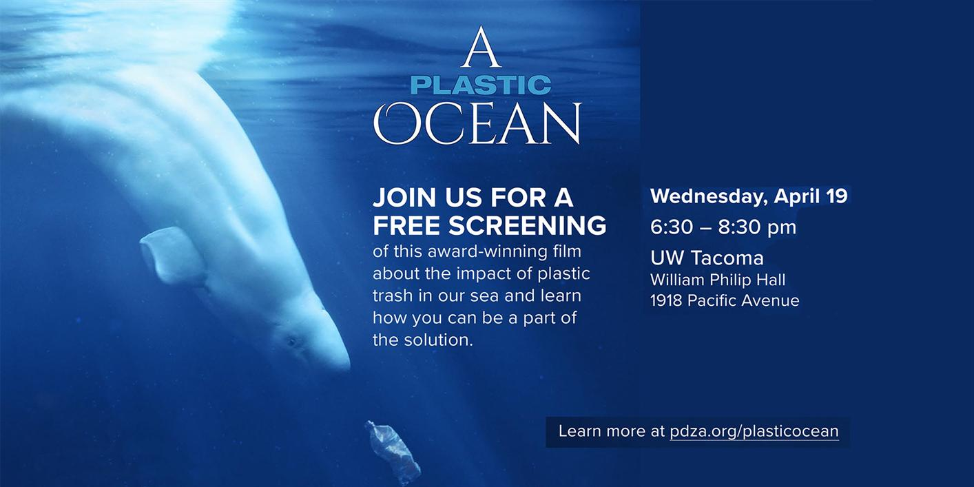A Plastic Ocean: UW Tacoma Film Screening