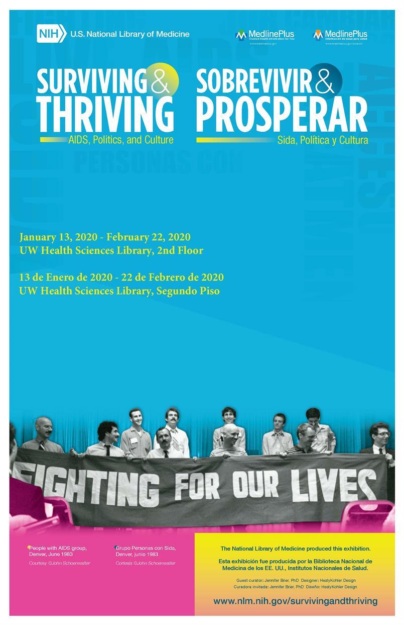 Surviving & Thriving: AIDS, Politics, and Culture/Sobrevivir & Prosperar: Sida, Politica y Cultura