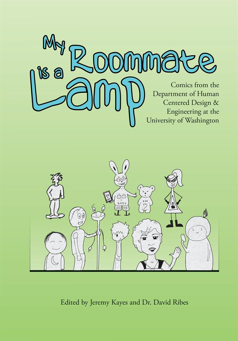 "Book Release Party: ""My Roommate is a Lamp,"" an HCDE Comics Book"