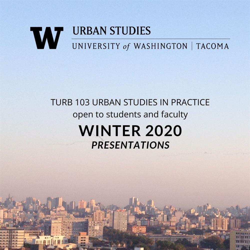 "TURB 103 URBAN STUDIES IN PRACTICE - Erik Hanberg, Cofounder of Channel 253; Writer; Commissioner of Metro Parks Tacoma,  ""Having your say in the city."""