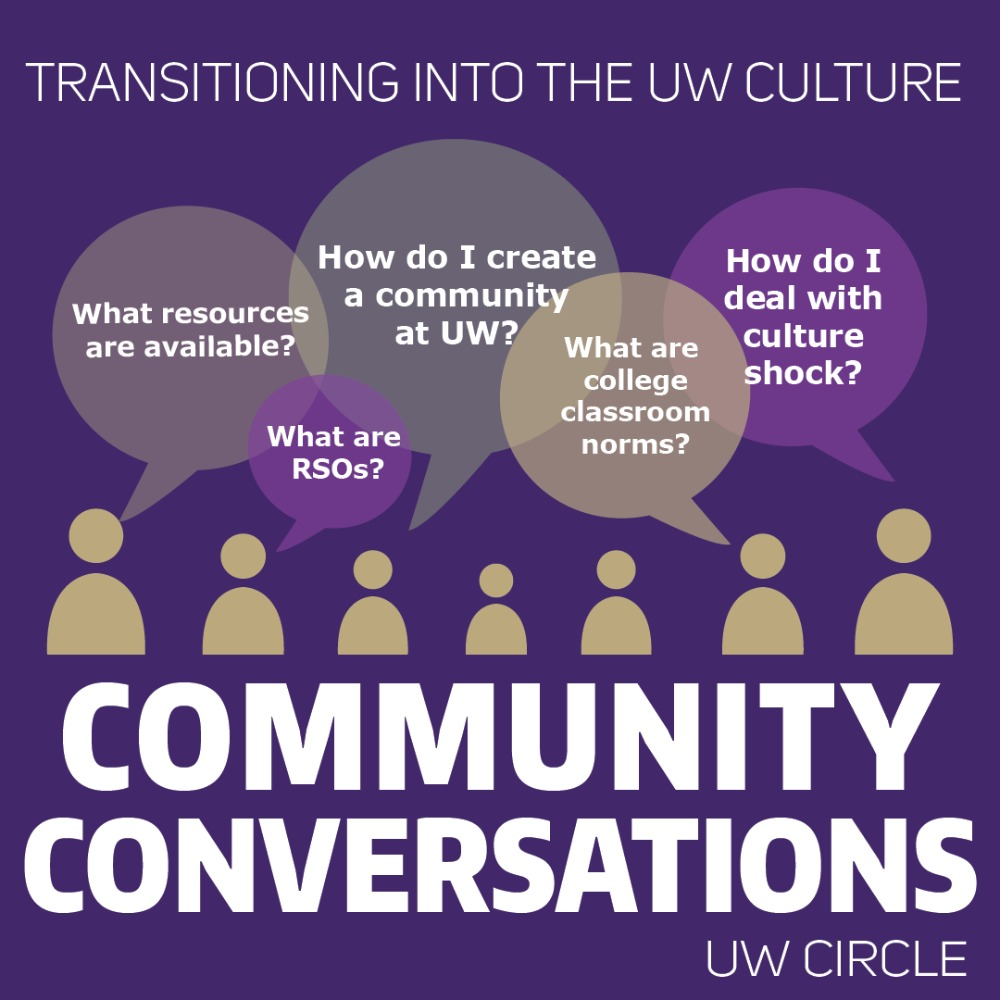 Community Conversations: Transitioning into the UW Culture
