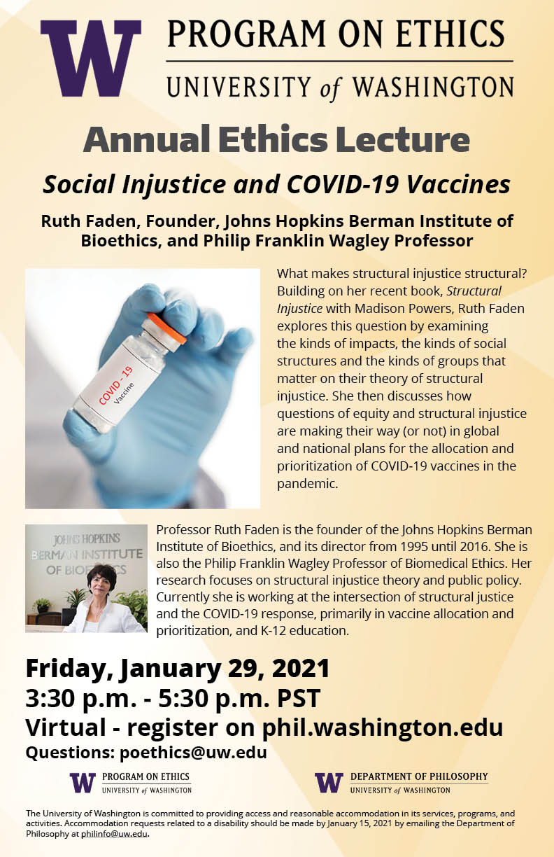 """Annual Ethics Lecture - """"Social Injustice and COVID-19 Vaccines"""" Dr. Ruth Faden"""