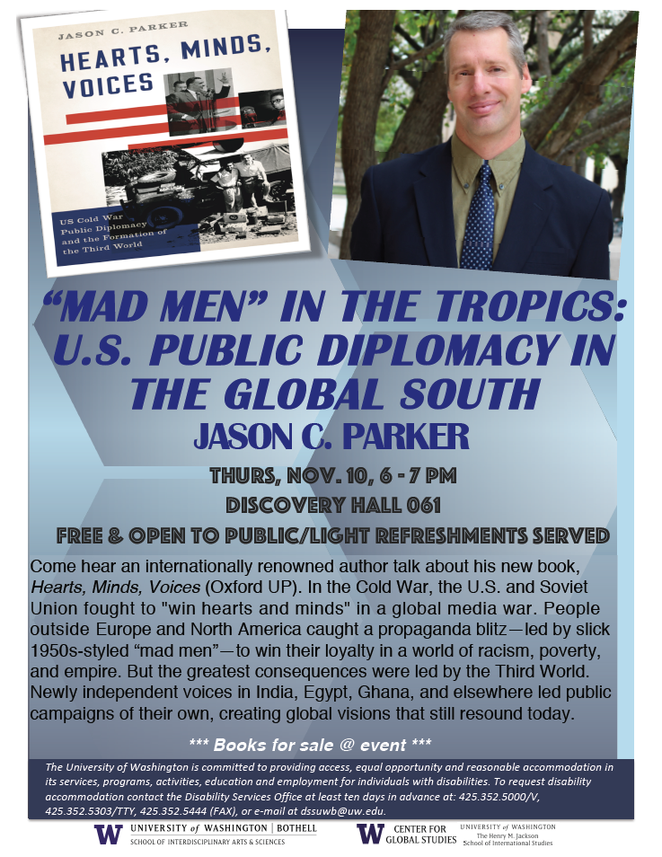 """Mad Men"" in the Tropics: U.S. Public Diplomacy in the Global South with Jason C. Parker"