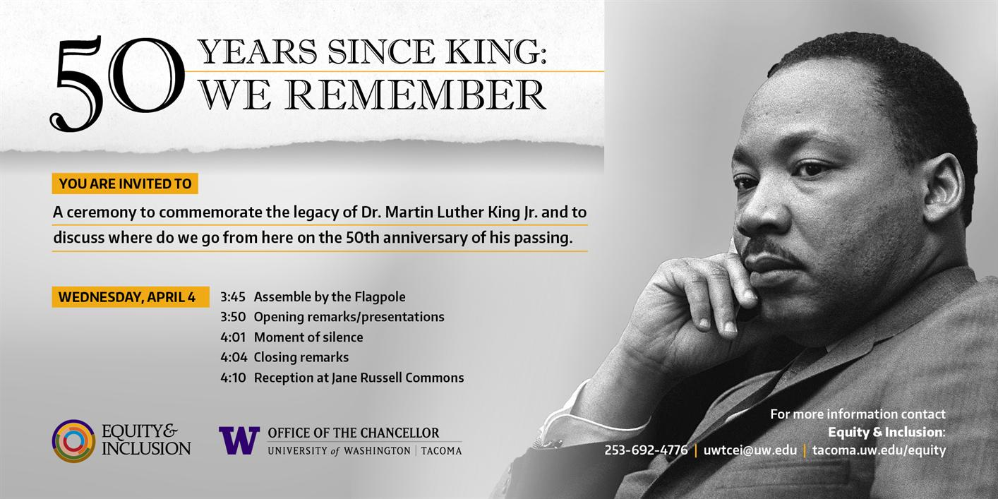 50 Years Since King: We Remember