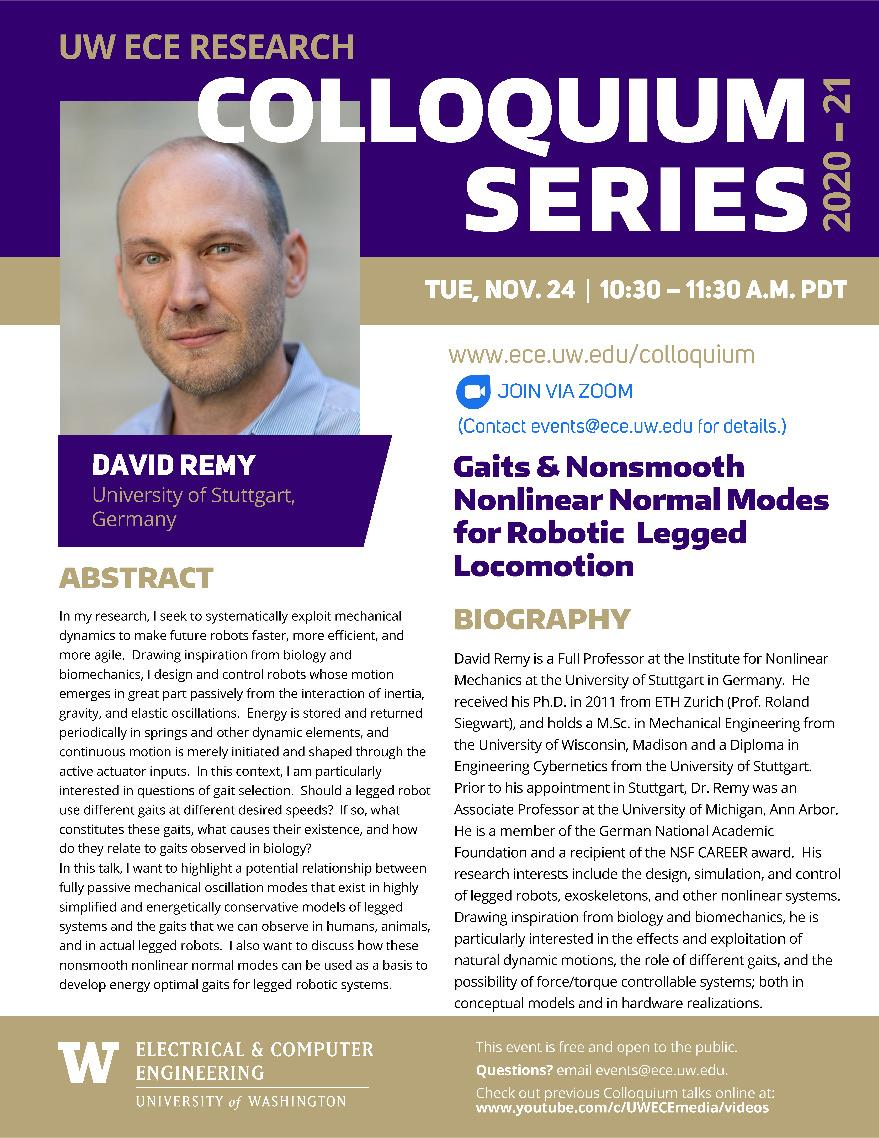 UW ECE Research Colloquium Lecture Series |  Gaits and Nonsmooth Nonlinear Normal Modes for Robotic Legged Locomotion - Professor David Remy (University of Stuttgart, Germany)