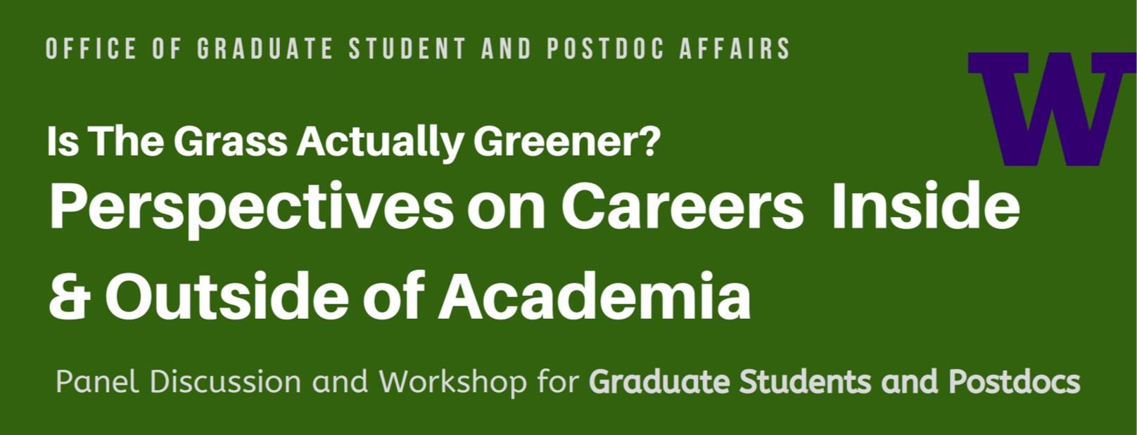Is the Grass Actually Greener? Perspectives on Careers Inside and Outside of Academia