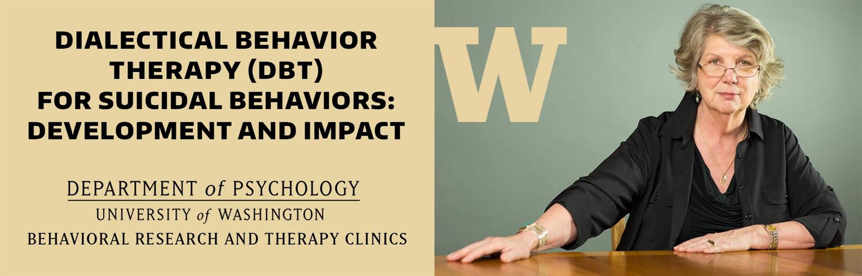 Dialectical Behavior Therapy (DBT): Development and Impact