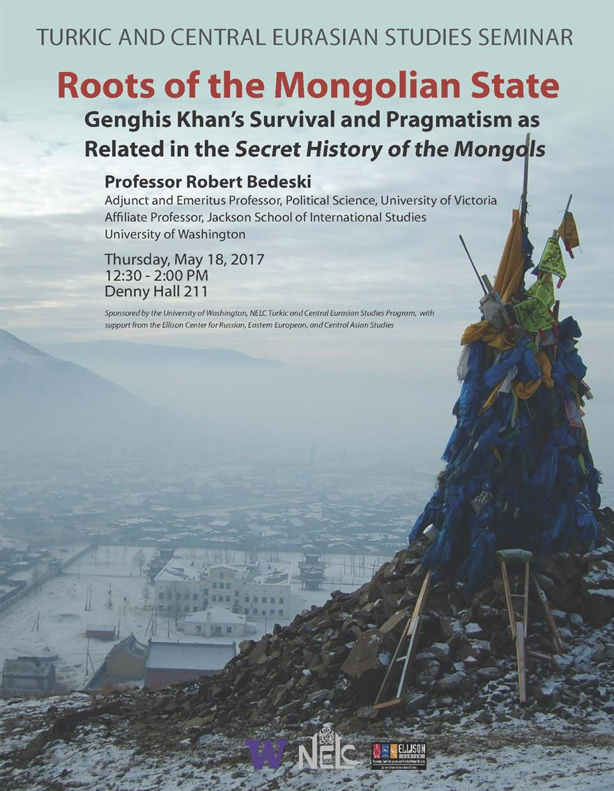 Roots of the Mongolian State: Genghis Khan's Survival and Pragmatism as Related in the Secret History of the Mongols