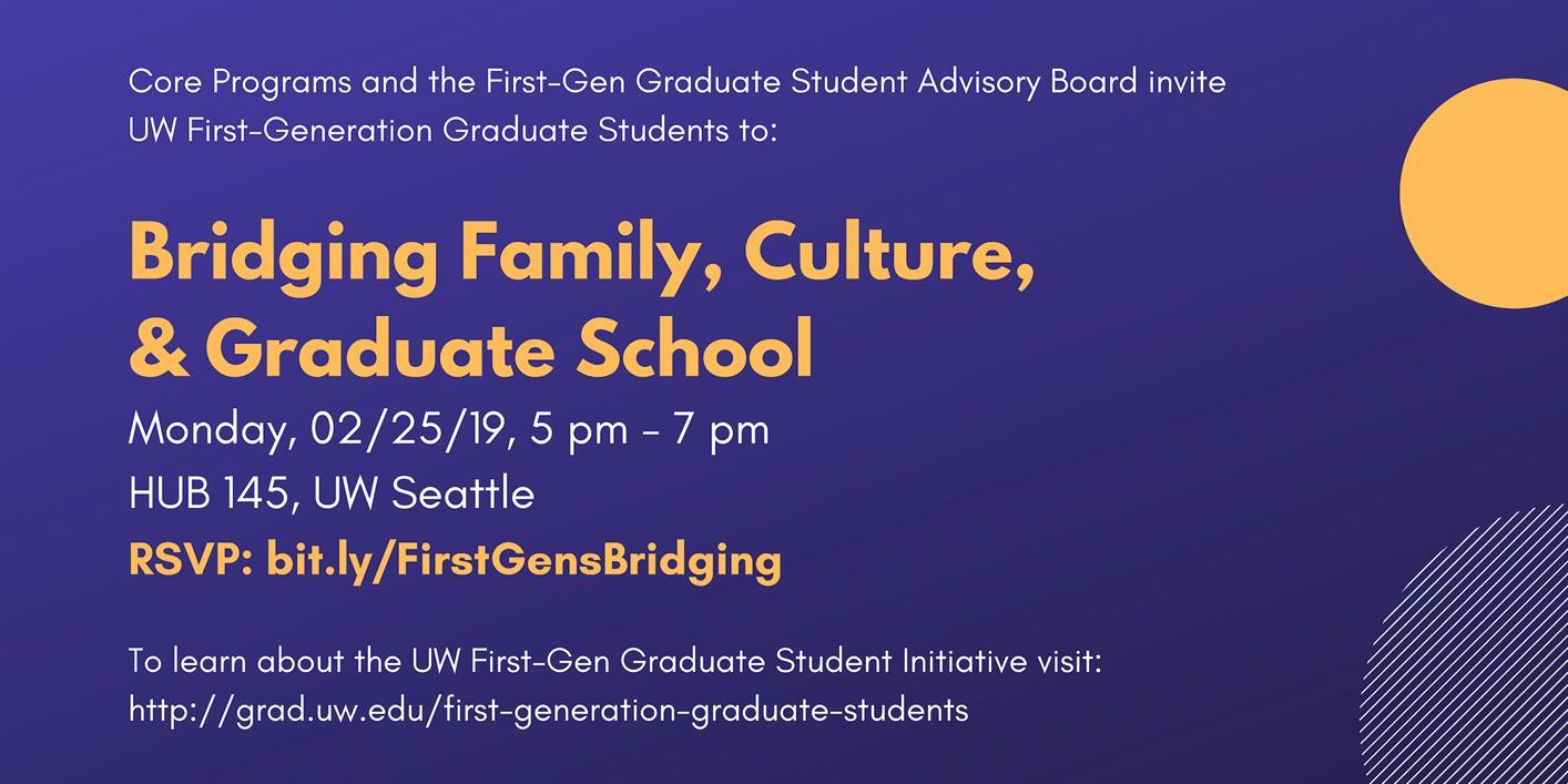 Bridging Family, Culture, & Graduate School - For First-Gen Graduate Students