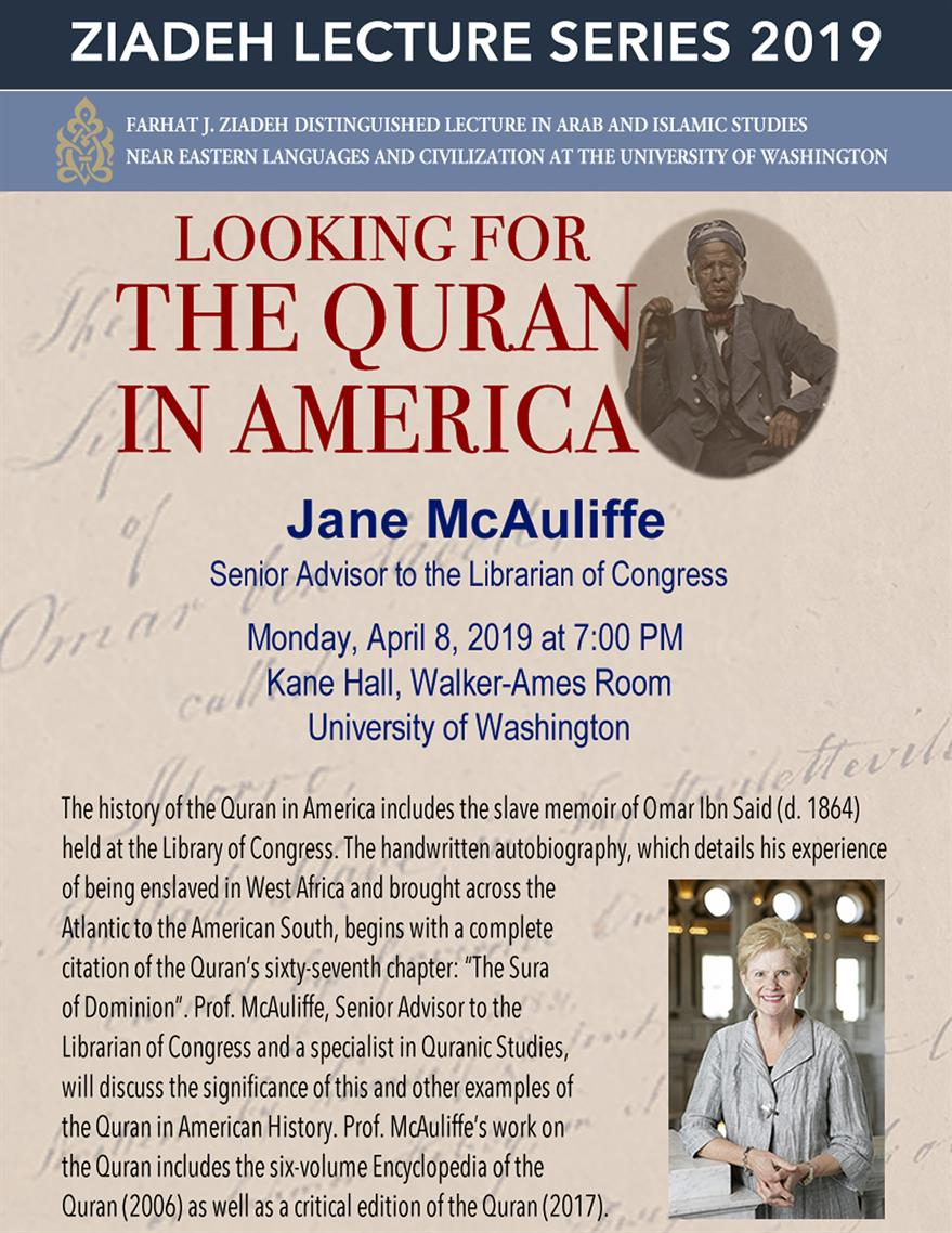 """The Farhat J. Ziadeh Distinguished Lecture in Arab and Islamic Studies - """"Looking for the Qur'an in America.''"""