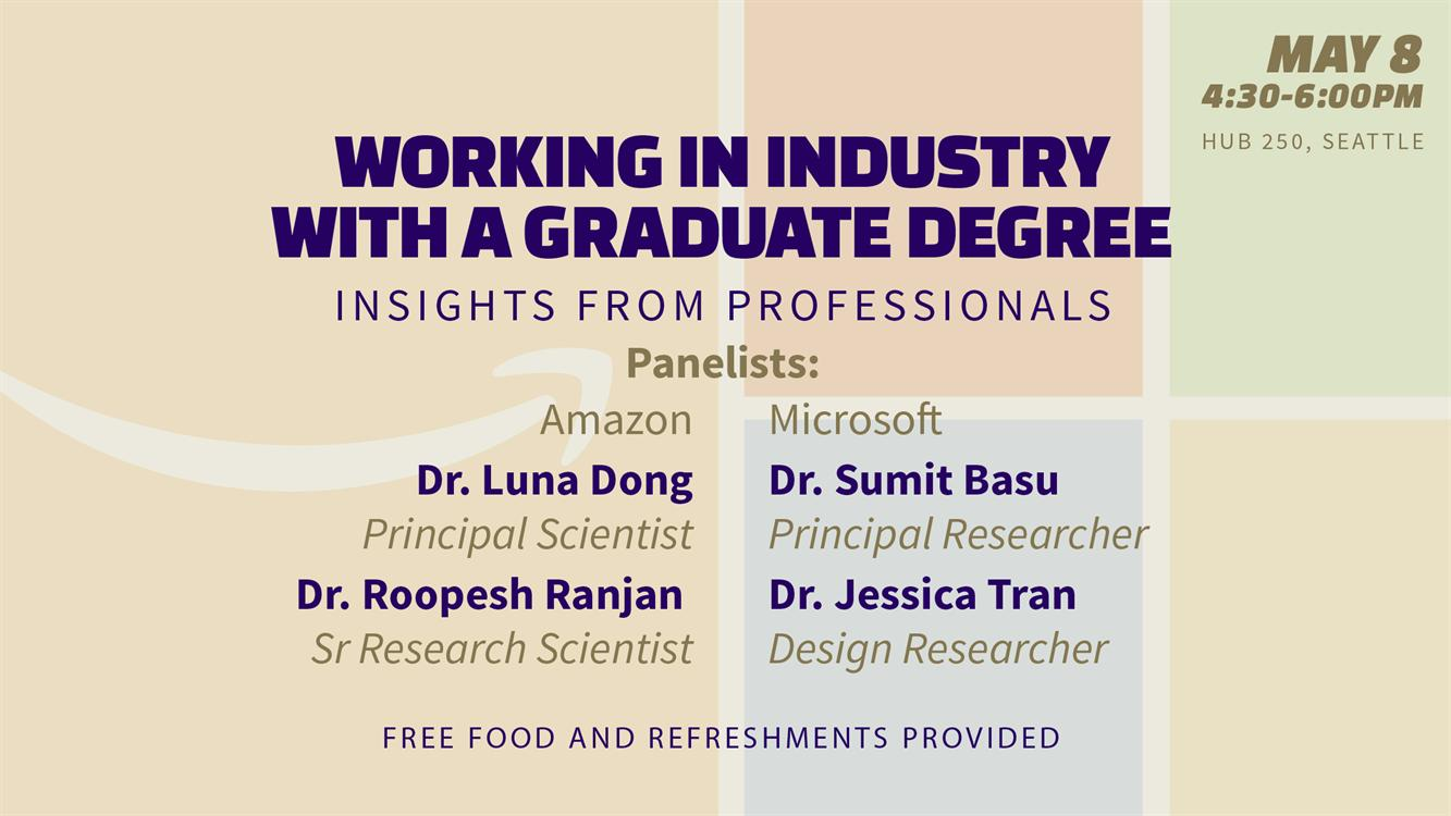 Working in Industry with A Graduate Degree - Insights from Professionals