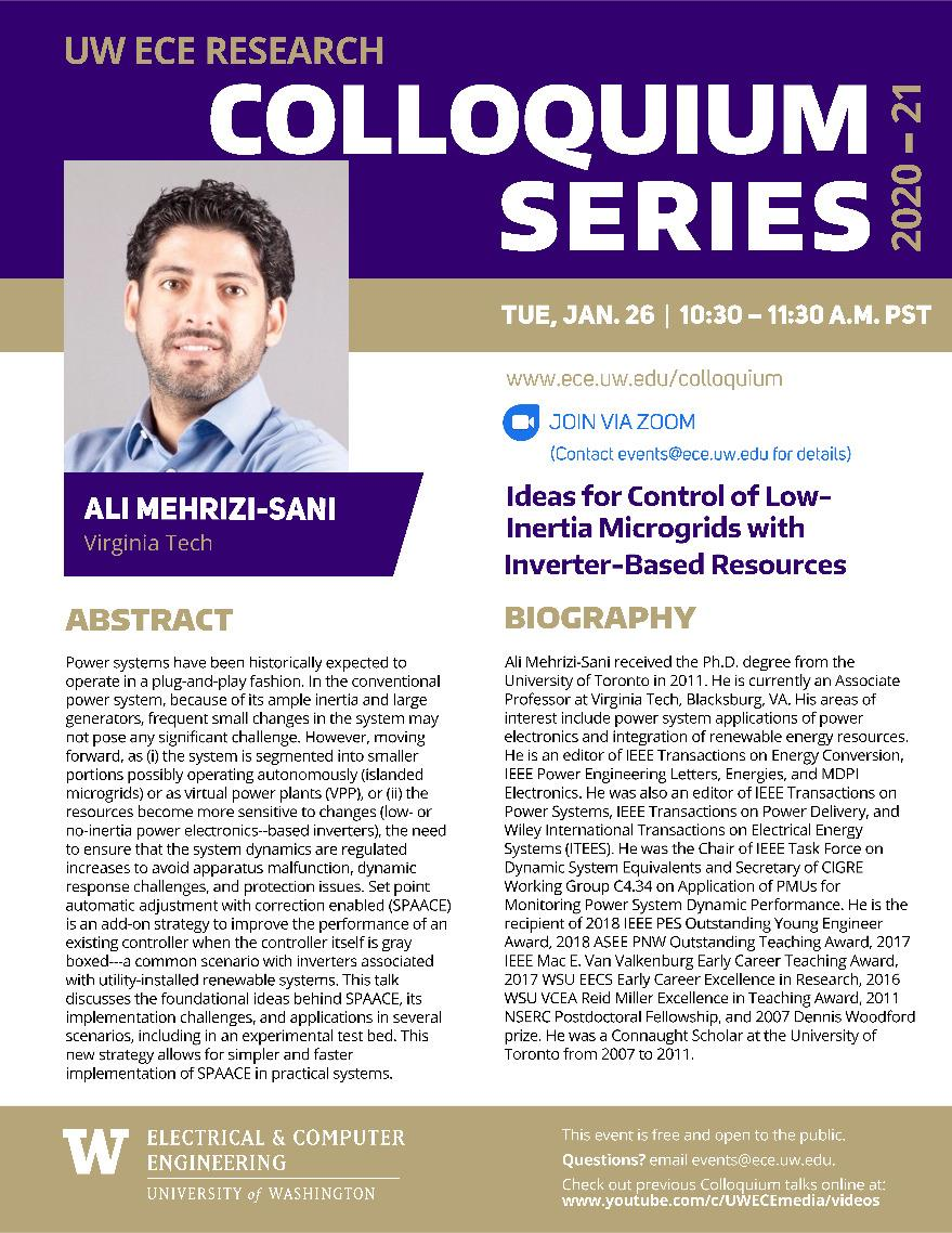 UW ECE Research Colloquium Lecture Series | Ideas for Control of Low-Inertia Microgrids with Inverter-Based Resources -  Ali Mehrizi-Sani, Virginia Tech