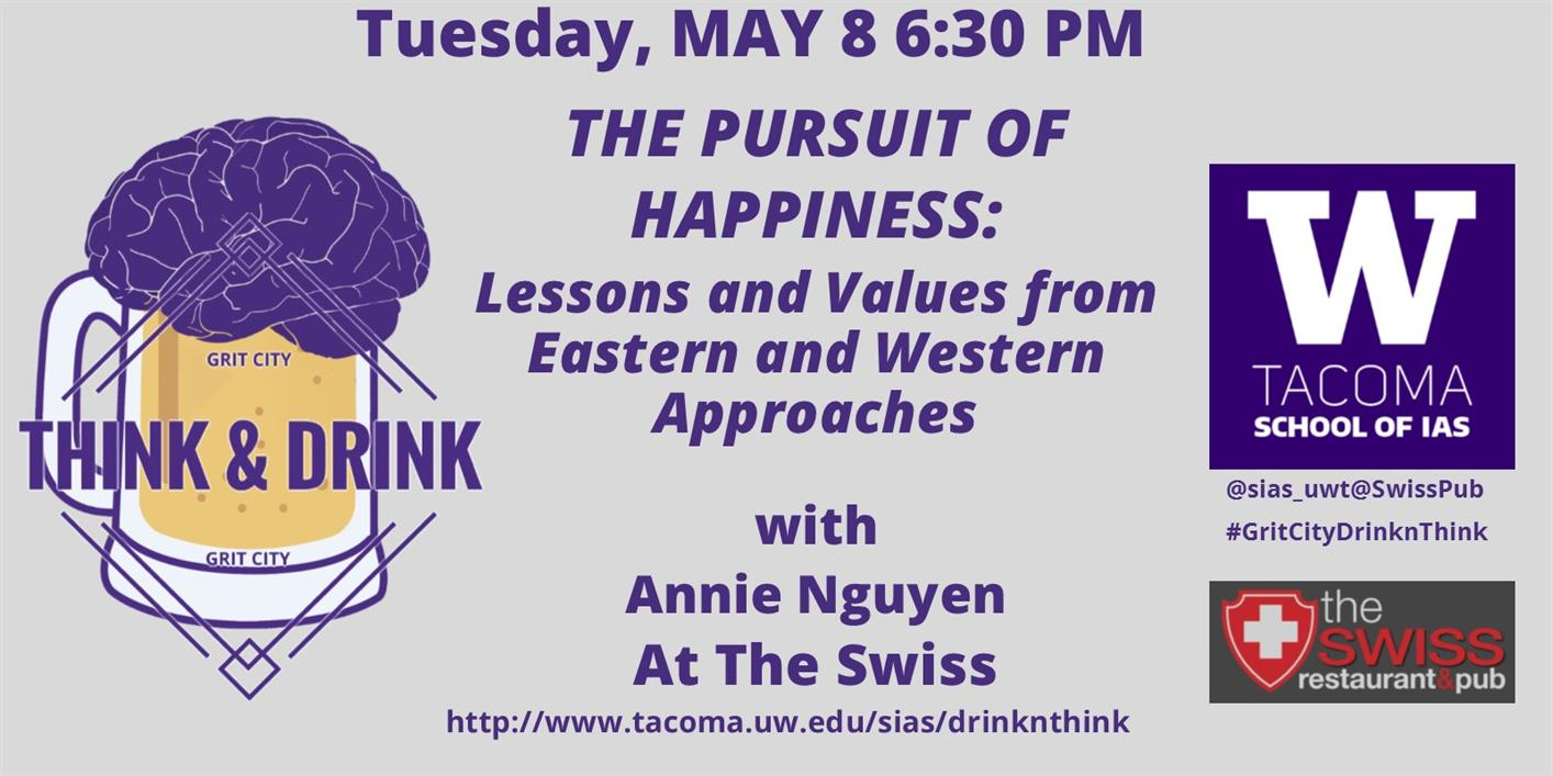 The Pursuit of Happiness:  Lessons and Values from Eastern and Western approaches -- Grit City Think&Drink