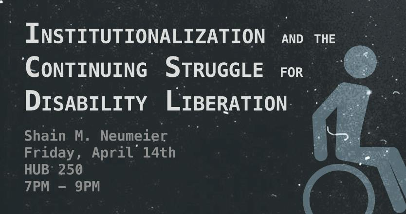 Institutionalization and the Struggle for Disability Liberation, with Shain Neumeier
