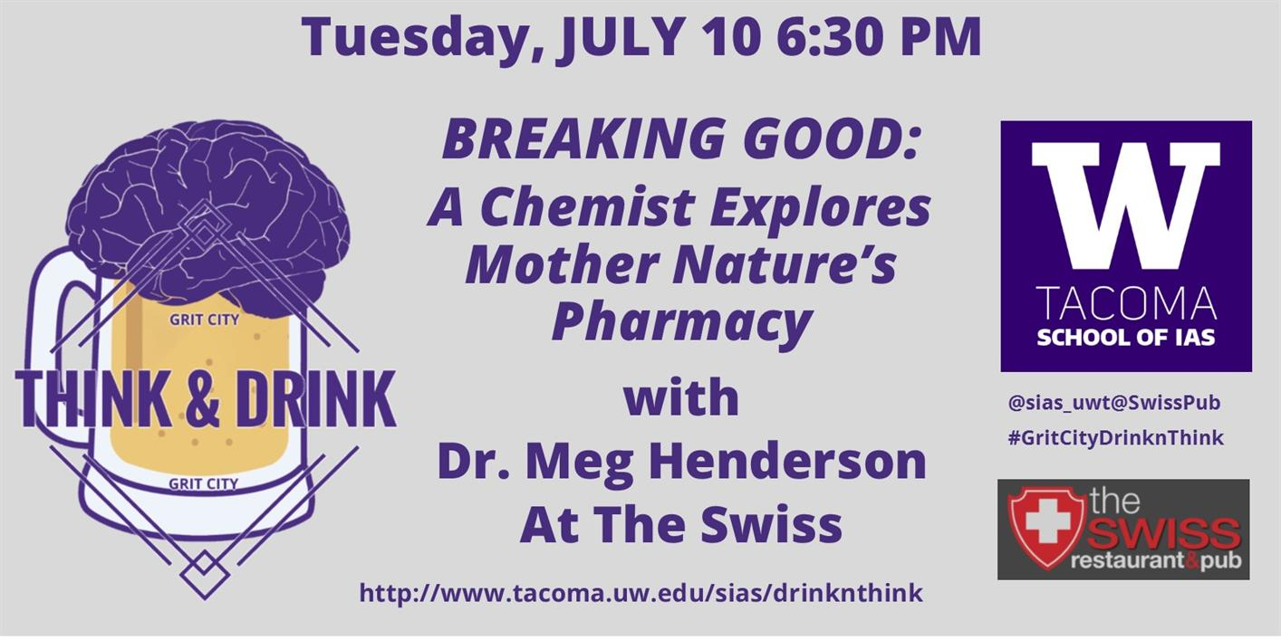Breaking Good:  A Chemist Explores Mother Nature's Pharmacy -- Grit City Think&Drink