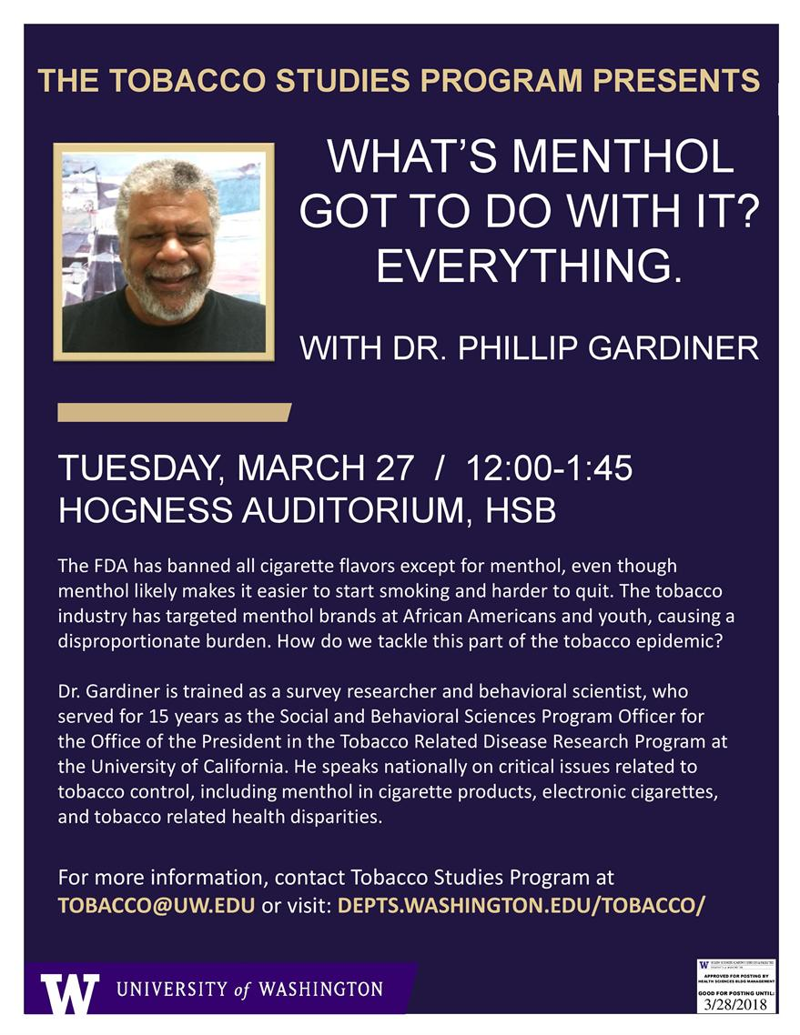 What's Menthol Got to do With It? Everything. A Seminar with Dr. Phillip Gardiner from the Tobacco-Related Disease Research Program at UCSF