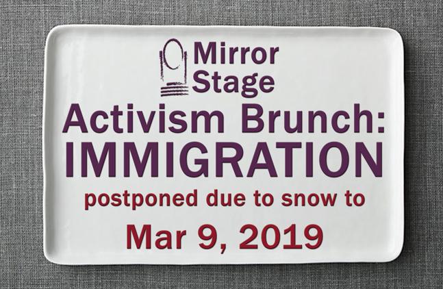 Activism Brunch: Immigration