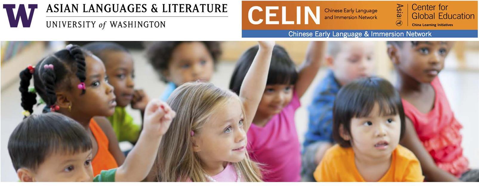 University of Washington and CELIN Forum: Raising Multilingual Citizens of the World