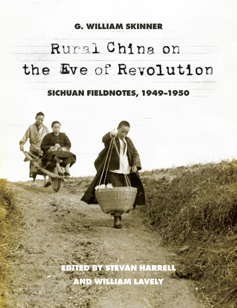 "Stevan Harrell and William Lavely, ""Rural China on the Eve of Revolution"""