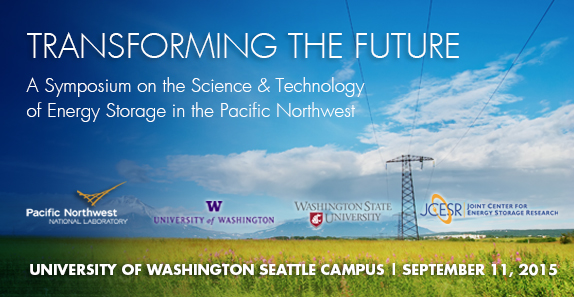 Transforming the Future: A Symposium on the Science & Technology of Energy Storage in the Pacific Northwest